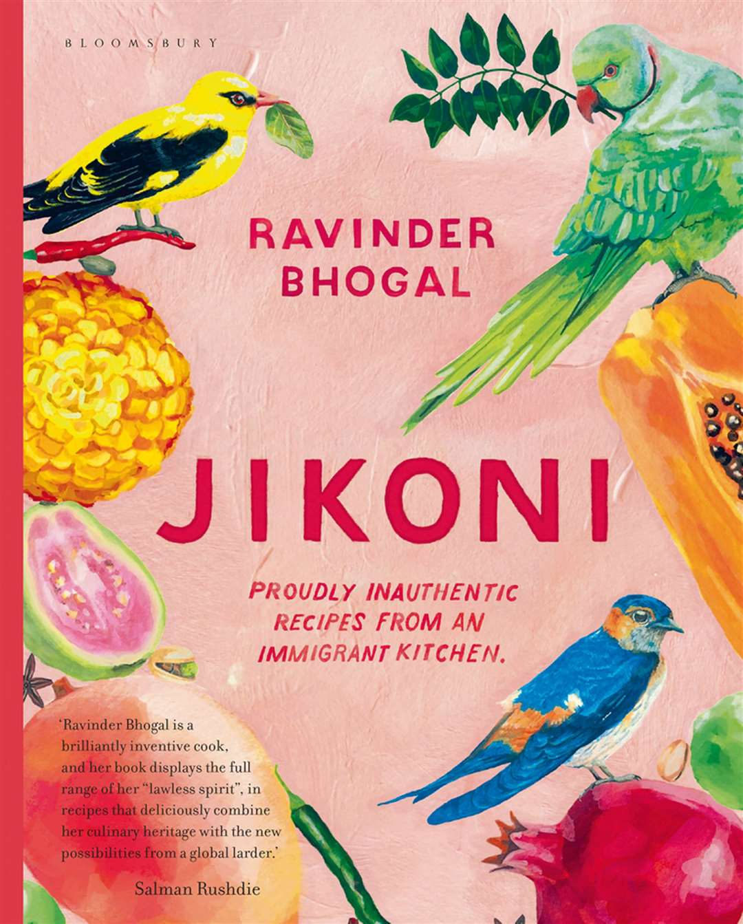 Jikoni: Proudly Inauthentic Recipes from an Immigrant Kitchen by Ravinder Bhogal.