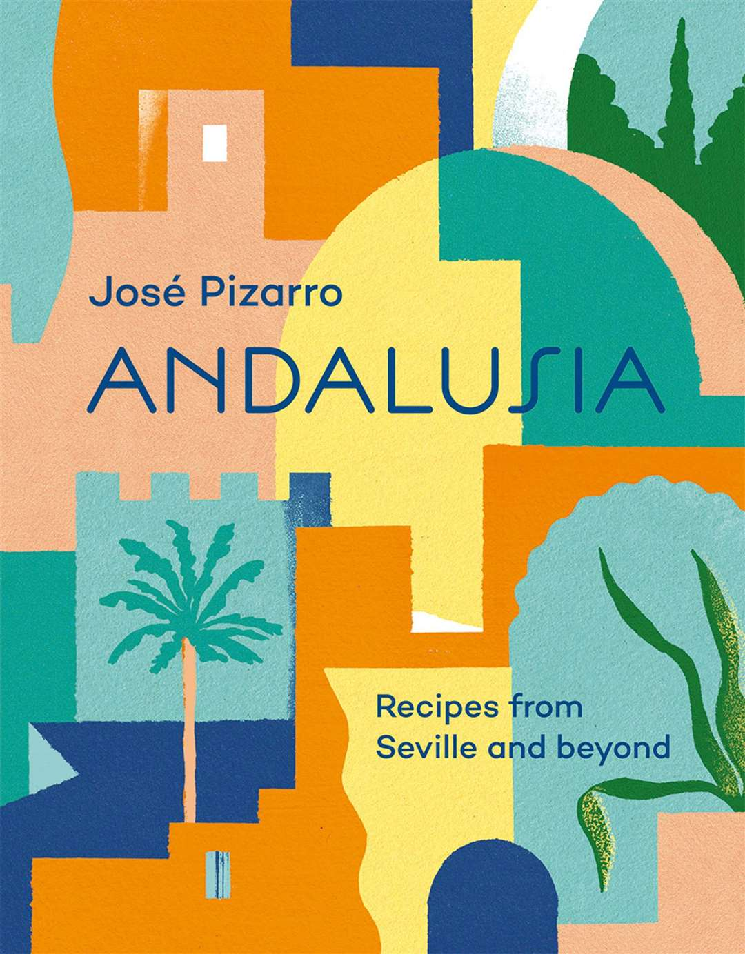 Andalusia: Recipes from Seville and beyond by Jose Pizarro (Hardie Grant, £26). Picture: PA Photo/Emma Lee