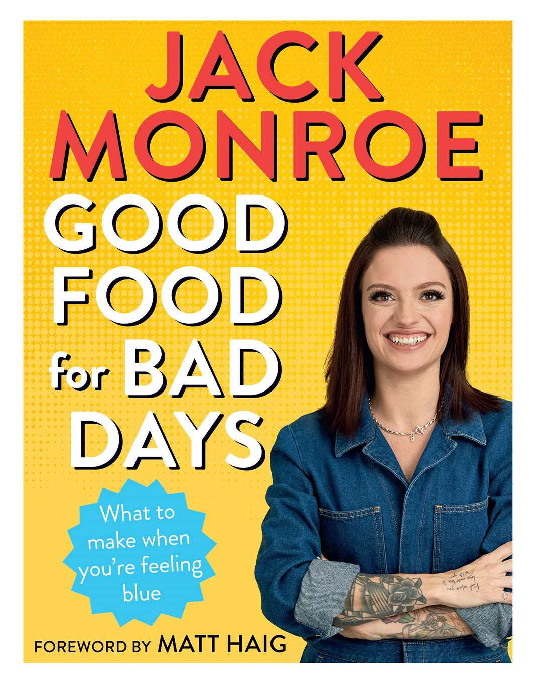 Jack Monroe's Good Food For Bad Days.