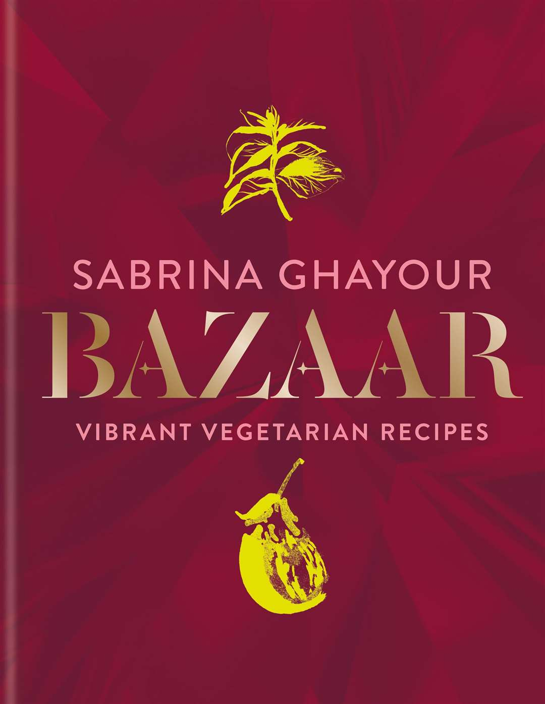 Bazaar: Vibrant Vegetarian and Plant-based Recipes by Sabrina Ghayour, is published by Mitchell Beazley, priced £26. Available now (octopusbooks.co.uk). Picture: Kris Kirkham/PA
